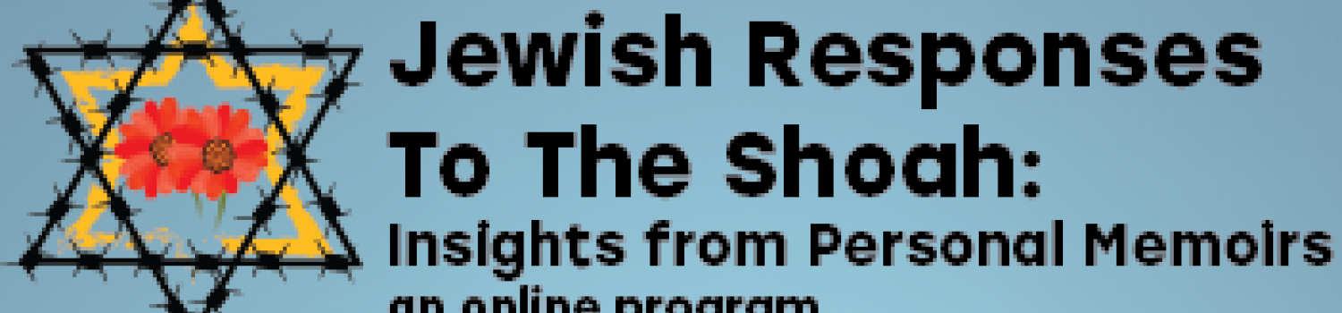 Jewish Responses to the Shoah graphic with Star of David