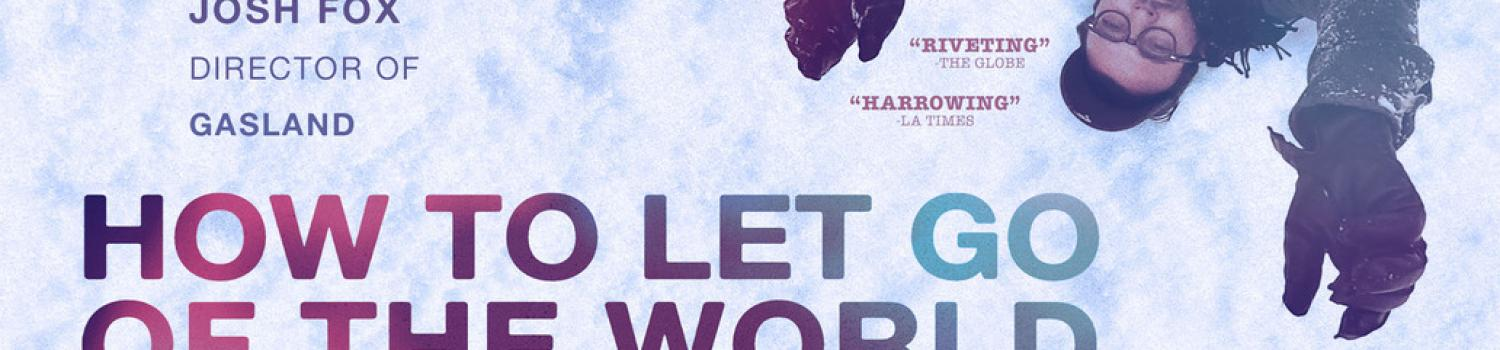 How to Let Go of the World Movie Poster